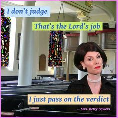 Ms. Betty Bowers. Conservative Christians