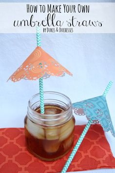 how to make your own umbrella straws