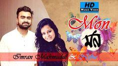 Mon By Imran & Nijhu   HD Music Video   Arfin Rumey   Laser Vision