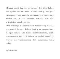 Remember Quotes, Sad Quotes, Bible Quotes, Qoutes, Love Quotes, Self Reminder, Quotes Indonesia, Alhamdulillah, Doa