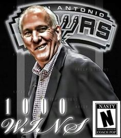 San Antonio Spurs Coach Gregg Popovich has his 1,000 th Win. Go Spurs Go