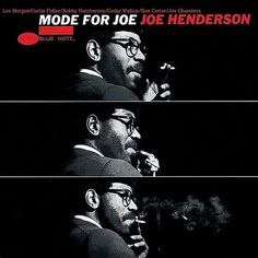 "Joe Henderson ""Mode for Joe"" -Reid Miles (Photos by Francis Wolff)"