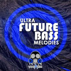 Ultra Future Bass Melodies MiDi DiSCOVER | November 09 2016 | 4.32 MB 'Ultra Future Bass Melodies' is an up-to-date compilation of catchy and huge melodie