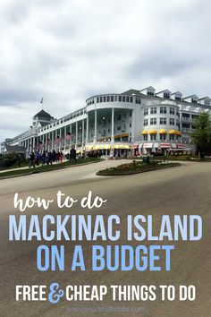 Visiting Mackinac Island on a budget? Free and cheap things to do on the island that will save you money and still allow you to see all that Mackinac Island has to offer!