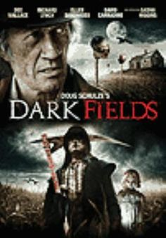 Dark fields [videorecording] / Dead wait productions LLC in cooperation with The Motion Picture Institute ; screenplay by Kurt Eli mayry & Douglas Schulze ; produced by Kurt Eli Mayry ; directed by Douglas Schulze.