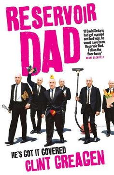 Reservoir Dad by Clint Greagen.  Clint Greagen, a stay-at-home dad tells it like it is and makes us laugh out loud and sometimes cry, but in a good way. A sharply funny and irreverent chronicler of real life in today's parenting trenches, whether he's making us choke with laughter or 'scrisper' (a scream, tempered by a whisper, vital to surviving wrangling four little boys in planes, trains, automobiles and supermarkets) for keeping it real and doing his best to man up, even when he falls.