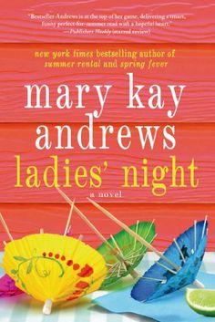 Ladies' Night by Mary Kay Andrews http://www.amazon.com/dp/1250019664/ref=cm_sw_r_pi_dp_n74fub02DBPH5