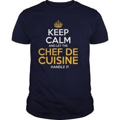 Awesome Tee For Chef De Cuisine T-Shirts, Hoodies. BUY IT NOW ==► https://www.sunfrog.com/LifeStyle/Awesome-Tee-For-Chef-De-Cuisine-126268476-Navy-Blue-Guys.html?id=41382