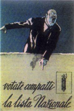 Affiche électorale appelant les électeurs a voter en ordre compact pour la liste nationale conduite par les fascistes.