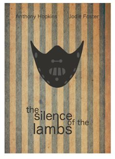 The Silence of the Lambs (1991) ~ Minimal Movie Poster by David Peacock