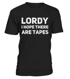 """This tee shirt designed is inspired by the phrase, """"Lord I hope there are tapes"""", famously spoken by Comey during his 2017 Senate hearing. This T-shirt has a retro / distressed layer applied to make it look like an older Tshirt.    Lord I Hope There Are Tapes Comey FBI Trump Tee Shirt.    Lordy I Hope There Are Tapes T Shirt James Comey #ComeyHearings #ComeyHearings    TIP: If you buy 2 or more (hint: make a gift for someone or team up) you'll save quite a lot on shippin..."""