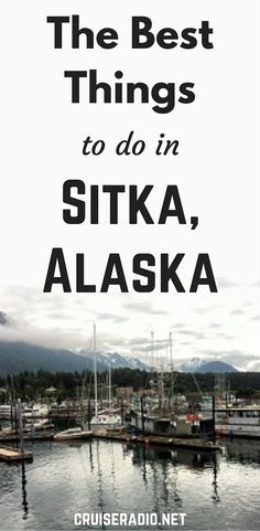 Best Things to Do in Sitka, Alaska                                                                                                                                                                                 More