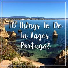10 Things - Lagos Portugal