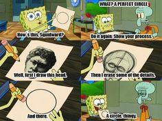 funny spongebob quotes | spongebob #spongebob squarepants #perfect circle #squidward