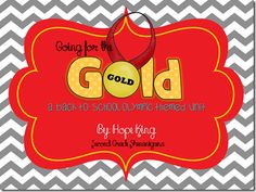 Going for the Gold?..back to school Olympic theme