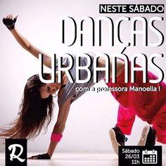 E amanhã de manhã! Aula de Danças Urbanas! Esperamos vocês. =)
