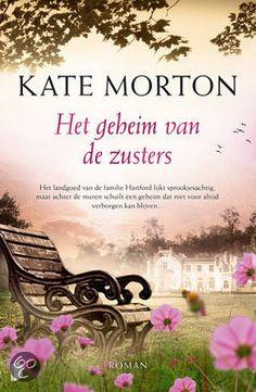 X Het geheim van de zusters - Kate Morton Best Books To Read, Good Books, My Books, Kate Morton Books, Wise Words, Book Art, Reading, Romans, Groot