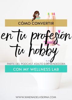 Cómo emprender un negocio como coach online. De hobby a profesión con My Wellness Lab