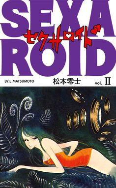 Sexaroid Vol 2 - Leiji Matsumoto