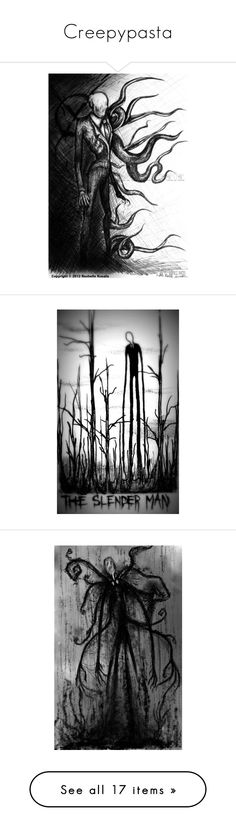 """""""Creepypasta"""" by maddhatterx ❤ liked on Polyvore featuring creepypasta, drawings, backgrounds, art, pics, filler, pictures, extra, random and beauty products"""