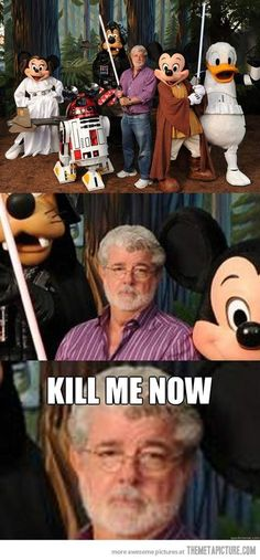 Star Wars and Disney have been together for awhile, Disney just owns it now... Hey look at Star Tours and all the awesome merch in Fantasyland! And this is a cute picture George probably doesn't regret it, people are just moronic and don't like change. Oh and Disney owns Marvel. So thank them for The Avengers movie.