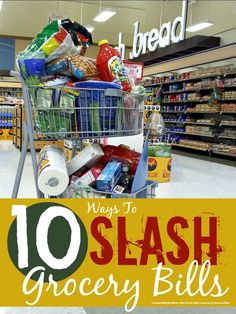 10 sure fire ways to slash your grocery bill ...