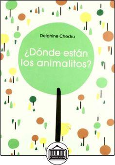 ¿Dónde están los animalitos?: Cherchez la petite bête ! (Cuentos Infantiles Tridim.) de Delphine Chedru ✿ Libros infantiles y juveniles - (De 3 a 6 años) ✿