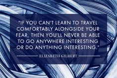 Traveling With Your Fear