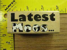 Inkadinkado Rubber Stamp Latest Moos Funny Cow Saying #2467 #Inkadinkado