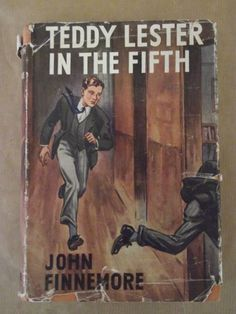 Buy Teddy Lester in the Fifth - John Finnemore - First Edition 1949 for R450.00
