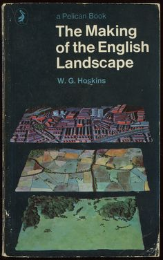 the making of the english landscape (1971 ed., cover design by germano facetti and bruce robertson)