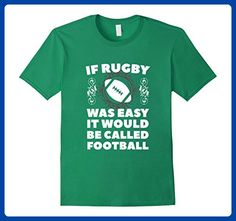 Mens If Rugby was easy it would be called football Humor T shirt  Large Kelly Green - Sports shirts (*Amazon Partner-Link)