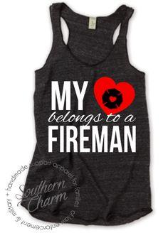 Tattoo heart fire life ideas for 2019 Firefighter Apparel, Firefighter Family, Firefighter Quotes, Volunteer Firefighter, Fireman Wedding, Personalized T Shirts, Firefighters Girlfriend, Police Wife, Firemen
