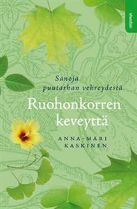 Ruohonkorren keveyttä. Kirjapaja, 2012