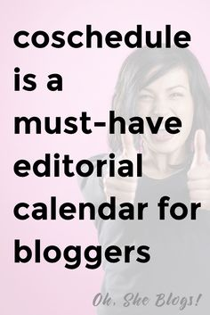 Oh, She Blogs! reviews CoSchedule, the best social media scheduler and best editorial calendar for bloggers. | Oh, She Blogs!