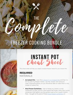 "Save Time. Save Money. 100+ easy recipes that you can freeze without any cooking ahead of time. PLUS - A brand-new Instant Pot ""Cheat Sheet"" that will teach you how to adapt crockpot freezer meals for your Instant Pot."
