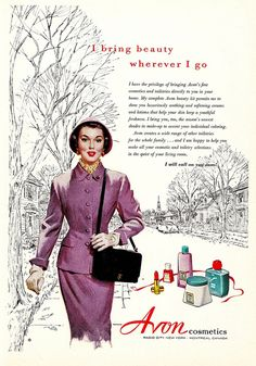 Follow this lovely vintage Avon lady's approach and bring beauty with you wherever you go. www.youravon.com/kerryblair