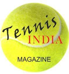 Tennis India magazine is India's first dedicated monthly Tennis Magazine.http://www.tennisindiamagazine.com/
