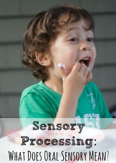 Digging into oral sensory processing and how it's related to child development. Oral Motor Activities, Sensory Motor, Sensory Diet, Sensory Issues, Sensory Activities, Sensory Play, Sensory Rooms, Autism Sensory, Sensory Table