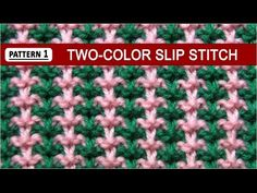 Two-Color Slip Stitch - Pattern #1 - 12/8/2014