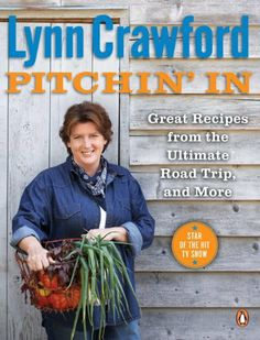 Pitchin' In: Great Recipes From the Ultimate Road Trip, and More by Lynn Crawford, http://www.amazon.com/dp/0143181122/ref=cm_sw_r_pi_dp_UnLurb09DNZ2A