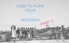 Koh Samui weddings: details, good ideas, FAQs // http://www.kohsamuisunset.com/koh-samui-weddings-2/
