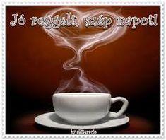 """Képtalálat a következőre: """"jó éjt képeslap"""" Good Morning Coffee, Favors, Tableware, Backgrounds, Paintings, Google, Kitchen, Drawings, Tractor"""