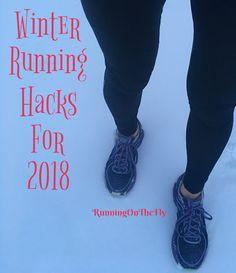 Running on the Fly: Winter Running Hacks for 2018