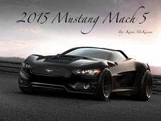 2015 Mustang Mach 5 Concept. Not a big fan of the new look! Ok as a car, but it shouldn't be called a mustang.