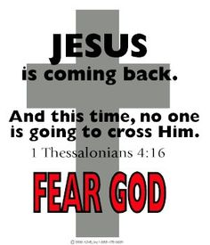 I Thessslonians 4:16 ~ Jesus is coming back, Victorious