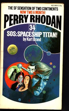 Space Force Major PERRY RHODAN Peacelord of the Universe #34 S O S Spaceship Titan Science Fiction Space Opera Ace Books ATLAN M13 cluster