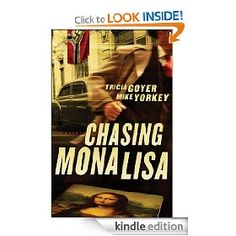 $0.00. Chasing Mona Lisa. FREE on Kindle today Monday 2/20 only! #Fiction #WWII #Spy #Mona Lisa #Paris by Tricia Goyer and Mike Yorkey