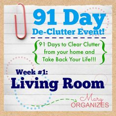 91 Day De-Clutter Week 1 -- Living Room -- #Organization #Declutter http://maryorganizes.com/2014/08/week-1-living-room-91-day-de-clutter/
