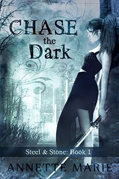 Chase the Dark (Steel & Stone Book 1) by Annette Marie http://www.amazon.com/dp/B00OGSQ9ES/ref=cm_sw_r_pi_dp_PQ5Dvb00N59RT